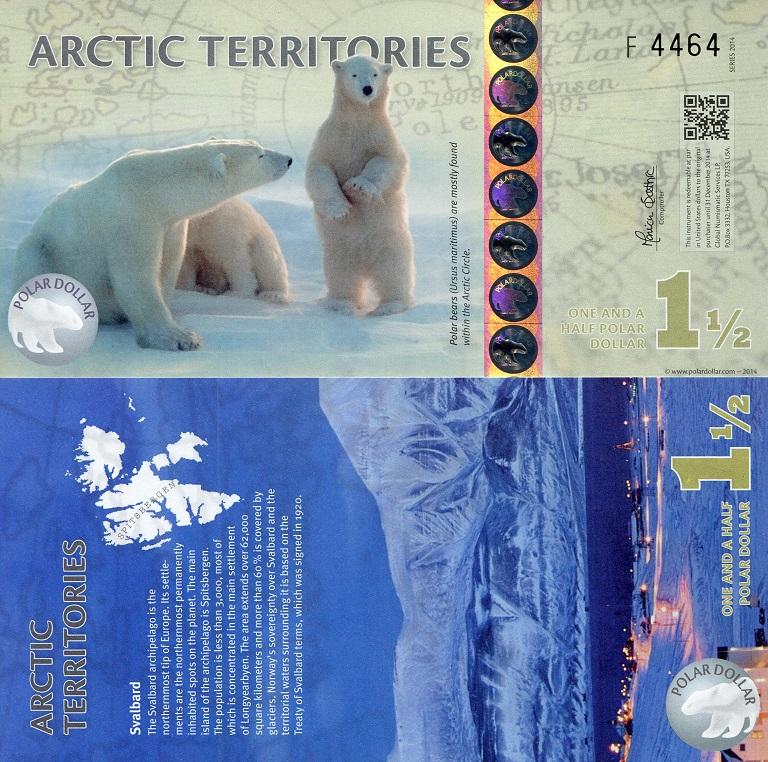 1 1/2 Polar Dollars  UNC Banknote